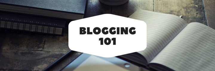 BLOGGING 101 : Blogmas Day 4
