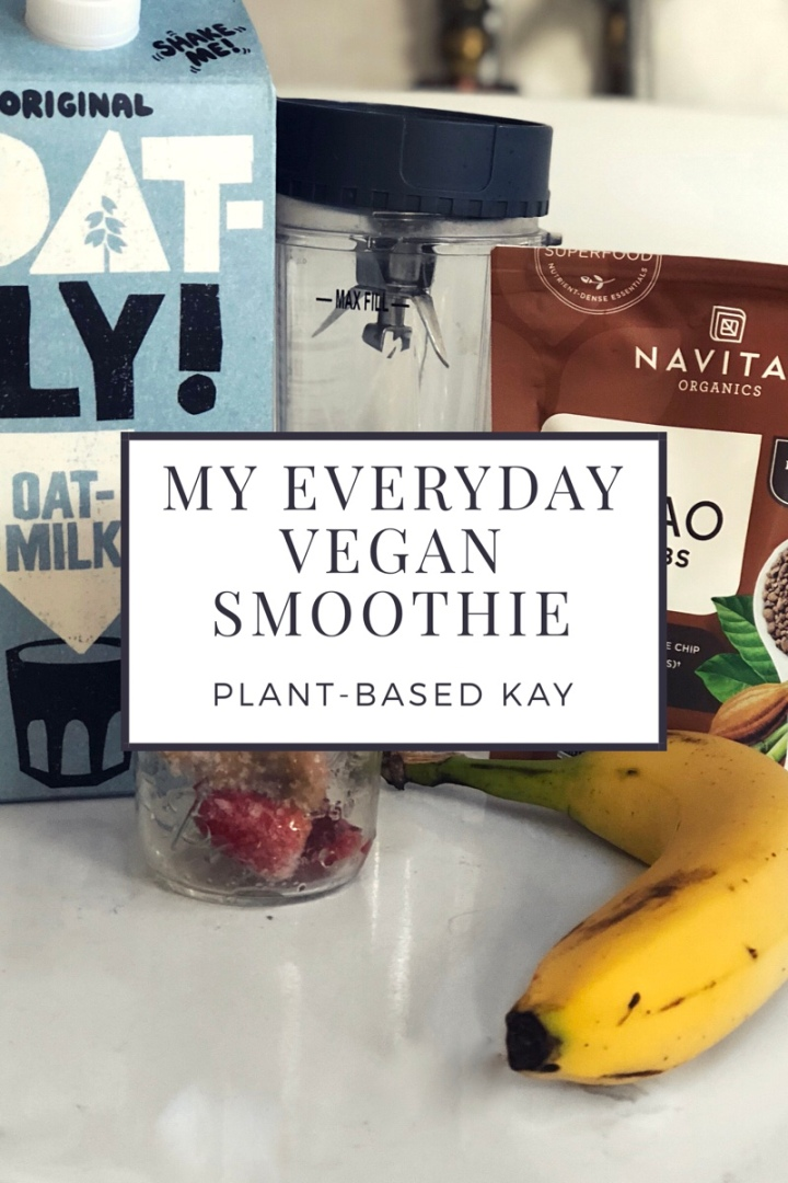 My Everyday Vegan Smoothie!