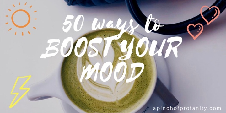 50 Ways to Boost your Mood