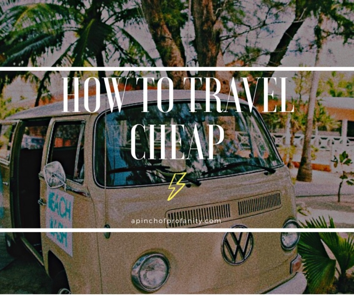 How to Travel on aBudget