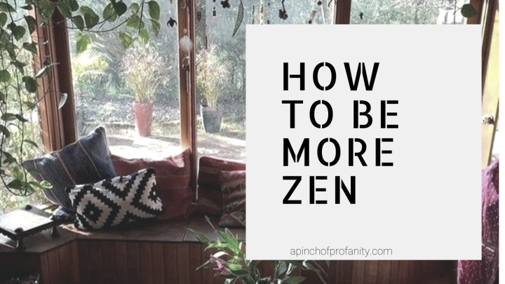 5 Zen Habits Guaranteed to Transform your Life