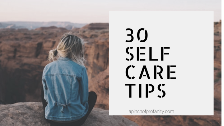 30 Ways to Practice SelfCare